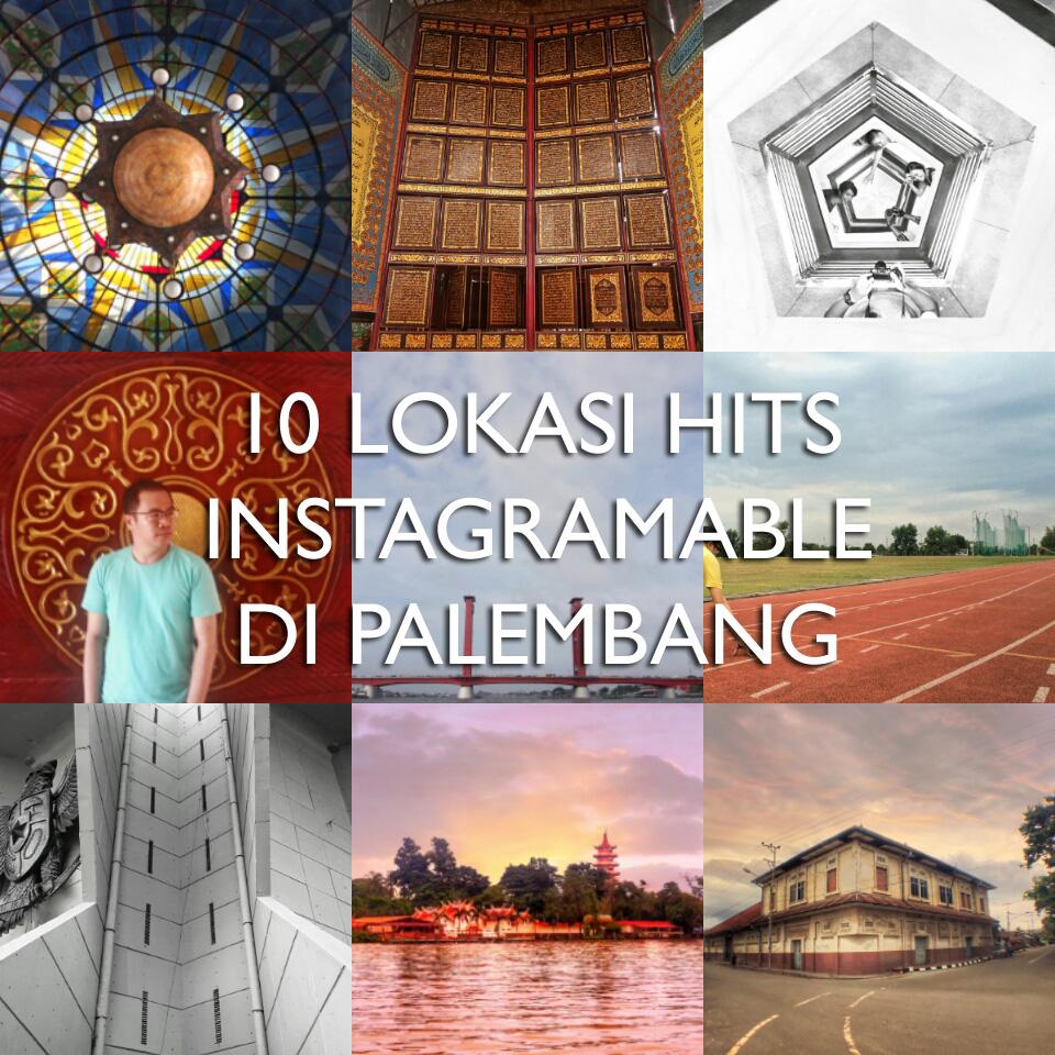 insta - 10 Lokasi Hits Instagramable di Palembang